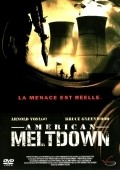 Meltdown - movie with Bruce Greenwood.