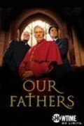 Our Fathers - movie with Christopher Plummer.