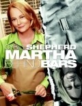Martha Behind Bars is the best movie in David Alpay filmography.