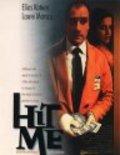 Hit Me is the best movie in Laure Marsac filmography.
