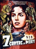 Sette contro la morte is the best movie in Hans von Borsody filmography.