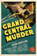 Grand Central Murder is the best movie in Mark Daniels filmography.