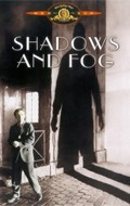 Shadows and Fog film from Woody Allen filmography.