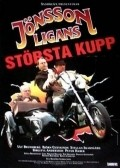 Jonssonligans storsta kupp is the best movie in Bjorn Gustafson filmography.