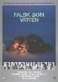 Falsk som vatten is the best movie in Philip Zanden filmography.