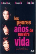 Los peores anos de nuestra vida is the best movie in Jorge Sanz filmography.