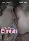 Buscando a Eimish is the best movie in Birol Unel filmography.