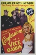 Confessions of a Vice Baron is the best movie in Willy Castello filmography.