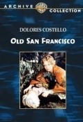 Old San Francisco - movie with Warner Oland.