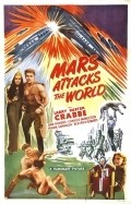 Mars Attacks the World is the best movie in C. Montague Shaw filmography.