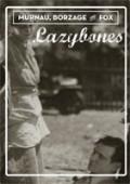 Lazybones is the best movie in Buck Jones filmography.