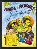 Tierra de pasiones - movie with Jorge Negrete.