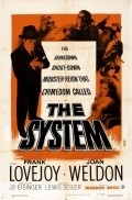 The System - movie with Frank Lovejoy.