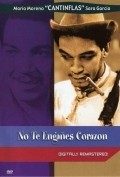 No te enganes corazon - movie with Cantinflas.