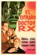The Strange Case of Doctor Rx - movie with Paul Cavanagh.
