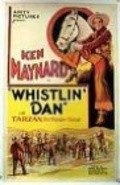 Whistlin' Dan - movie with Ken Maynard.