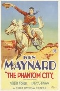The Phantom City - movie with Ken Maynard.