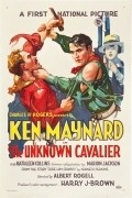The Unknown Cavalier - movie with Ken Maynard.