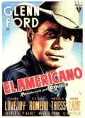 The Americano - movie with Frank Lovejoy.