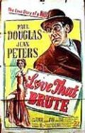 Love That Brute - movie with Paul Douglas.