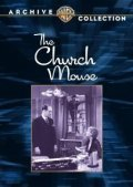 The Church Mouse is the best movie in Monty Banks filmography.