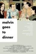 Melvin Goes to Dinner film from Bob Odenkirk filmography.