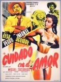 Cuidado con el amor is the best movie in Elsa Aguirre filmography.
