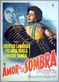 Amor en la sombra - movie with Miguel Manzano.