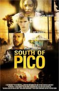 South of Pico is the best movie in Christina Hendricks filmography.