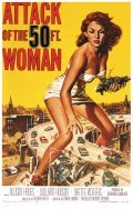 Attack of the 50 Foot Woman film from Nathan Juran filmography.
