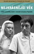 Nejkrasnejsi vek is the best movie in Vladimir Smeral filmography.