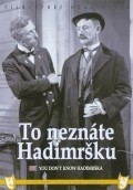 To neznate Hadimrsku is the best movie in Jindrich Plachta filmography.