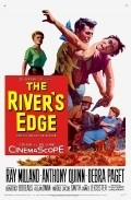 The River's Edge - movie with Anthony Quinn.