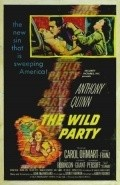 The Wild Party - movie with Anthony Quinn.