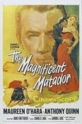The Magnificent Matador - movie with Anthony Quinn.