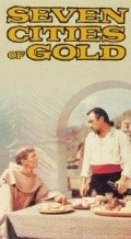 Seven Cities of Gold - movie with Anthony Quinn.