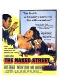 The Naked Street - movie with Anthony Quinn.