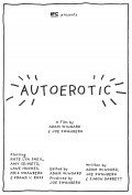 Autoerotic - movie with Chris Williams.