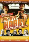Bye Bye Harry! - movie with Veronica Ferres.