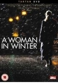 A Woman in Winter - movie with Brian Cox.