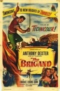 The Brigand - movie with Anthony Quinn.