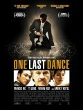 One Last Dance is the best movie in Lung Ti filmography.