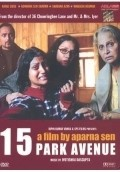 15 Park Avenue is the best movie in Shabana Azmi filmography.