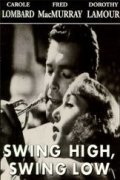 Swing High, Swing Low - movie with Anthony Quinn.