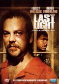 Last Light film from Kiefer Sutherland filmography.