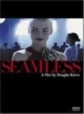 Seamless - movie with Claire Danes.