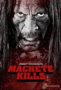 Machete Kills - movie with Danny Trejo.