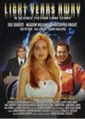 Light Years Away - movie with Eric Roberts.