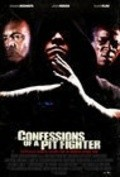 Confessions of a Pit Fighter is the best movie in Hector Echavarria filmography.