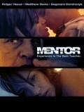 Mentor - movie with Rutger Hauer.